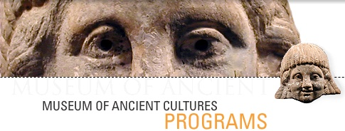 Museum of Ancient Cultures programs banner